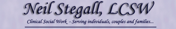 Neil Stegall, LCSW - Serving individuals, couples and families.